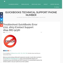 Troubleshoot QuickBooks Error 1722, 1603 (Contact Support 1844-887-9236) - Quickbooks Technical Support Phone Number