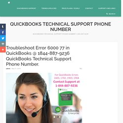 Troubleshoot Error 6000 77 in QuickBooks @ 1844-887-9236 QuickBooks Technical Support Phone Number. - Quickbooks Technical Support Phone Number