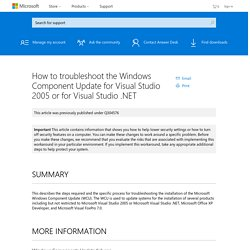 How to troubleshoot the Windows Component Update for Visual Studio 2005 or for Visual Studio .NET