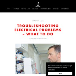 Troubleshooting Electrical Problems – What to Do