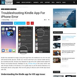 Troubleshooting Kindle App For iPhone Error