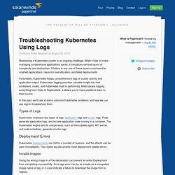 Troubleshooting Kubernetes Using Logs - Papertrail Blog