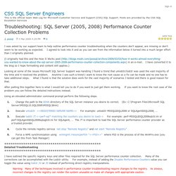 Troubleshooting: SQL Server (2005, 2008) Performance Counter Collection Problems - CSS SQL Server Engineers