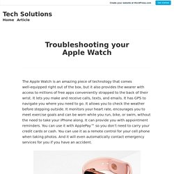 Troubleshooting your Apple Watch