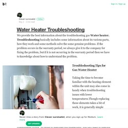 Water Heater Troubleshooting – Clever survivalist