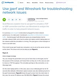 Use jperf and Wireshark for troubleshooting network issues