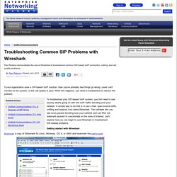Troubleshooting Common SIP Problems with Wireshark