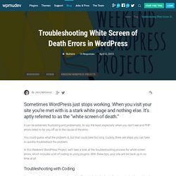 Troubleshooting White Screen of Death Errors in WordPress