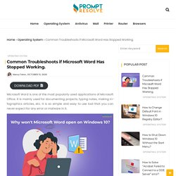 Common Troubleshoots if Microsoft Word Has Stopped Working. - Prompt Resolve
