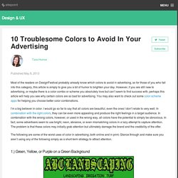 10 Troublesome Colors to Avoid In Your Advertising