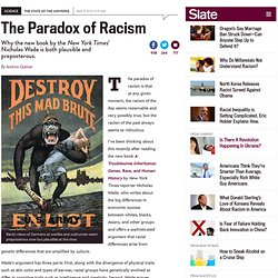 The Paradox of Racism