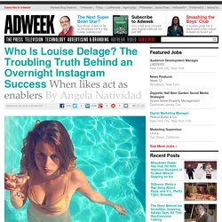 Who Is Louise Delage? The Troubling Truth Behind an Overnight Instagram Success