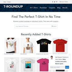 Troundup – The T-shirt Lover's Blog