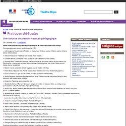 Une trousse de premier secours pédagogique - Theatre - Académie de Dijon