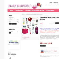 Trousse Beauté Version FEMINA *Frais de port Inclus - BEAUTE PARTENARIAT