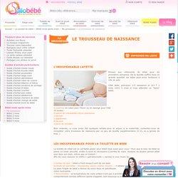 Le trousseau de naissance pour la maternité - allobébé