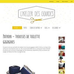Trousses gigognes - patron couture de L'Atelier des Gourdes