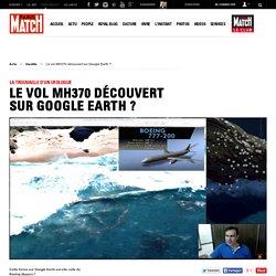 La trouvaille d'un ufologue - Le vol MH370 découvert sur Google Earth ?