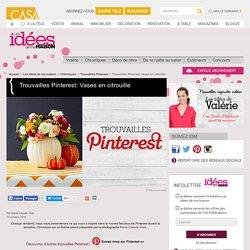 Trouvailles Pinterest: Vases en citrouille