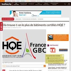 Où trouve-t-on le plus de bâtiments certifiés HQE ? En Ile de France - 14/09/16