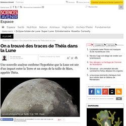 On a trouvé des traces de Théia dans la Lune