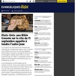 Etats-Unis: une Bible trouvée sur le site du 11 septembre appelle à tendre l'autre joue - L'Info Évangélique
