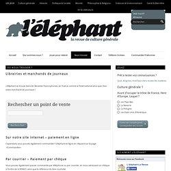 Où nous trouver ? — L'Elephant la revueL'Elephant la revue