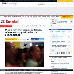 Pour trouver un emploi en France, mieux vaut ne pas être issu de l'immigration