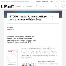 BYOD : trouver le bon équilibre entre risques et bénéfices