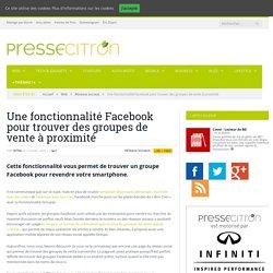 Voici comment trouver des groupes Facebook de vente à proximité