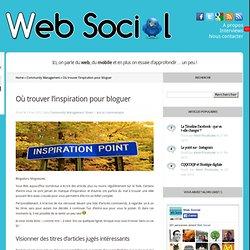 Où trouver l'inspiration pour bloguer