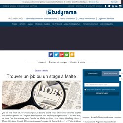 Trouver un job ou un stage à Malte