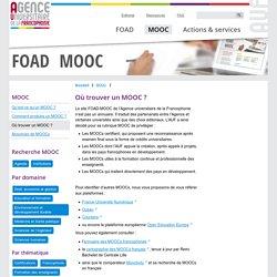 Où trouver un MOOC ? FOAD — MOOC - Se former par la FOAD et les MOOCs avec l'AUF