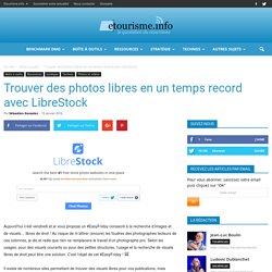 Trouver des photos libres en un temps record avec LibreStock