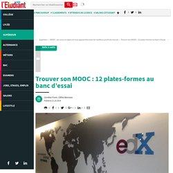 Trouver son MOOC : 12 plates-formes au banc d'essai - L'Etudiant