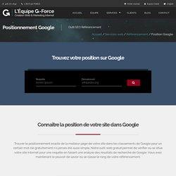 Trouver sa position dans Google - Outil de position sur Google