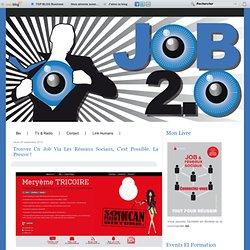 Trouver un job via les réseaux sociaux, c'est possible. La preuve