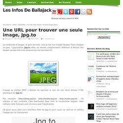 Une URL pour trouver une seule image, Jpg.to