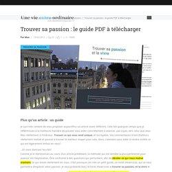 Trouver sa passion : le guide PDF à télécharger