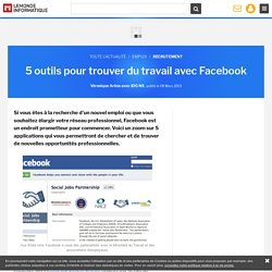 5 outils pour trouver du travail avec Facebook
