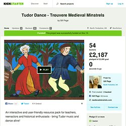 Tudor Dance - Trouvere Medieval Minstrels by Gill Page