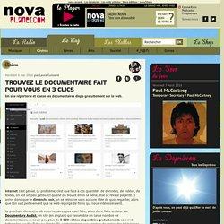 Trouvez le documentaire fait pour vous en 3 clics