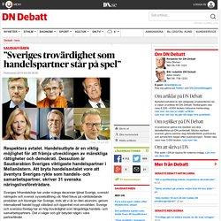 """""""Sveriges trovärdighet som handelspartner står på spel"""""""