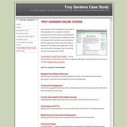 Troy Gardens Case Study