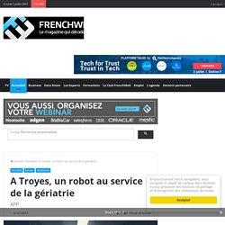 A Troyes, un robot au service de la gériatrie