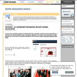 Trucage : Al-Ahram met Moubarak devant Obama (blogueur)
