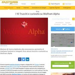 Trucchi e consigli per utilizzare al meglio Wolfram Alpha - FASTWEB
