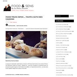 Food truck infos … toute l'actu des camions