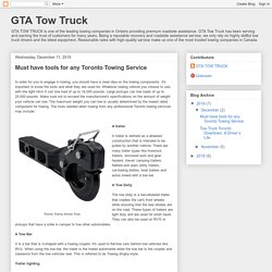 GTA Tow Truck: Must have tools for any Toronto Towing Service