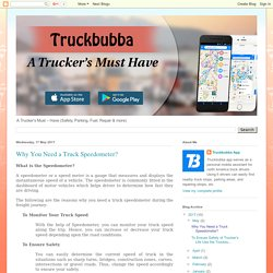 Truckbubba App: Why You Need a Truck Speedometer?